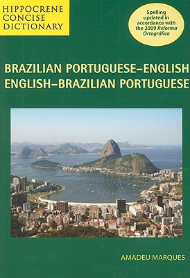 Hippocrene Concise Brazilian Portuguese-English By Marques, Amadeu