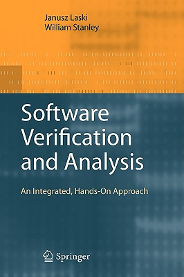 Springer Software Verification and Analysis: An Integrated, Hands-On Approach by Laski, Janusz/ Stanley, William [Hardcover] at Sears.com